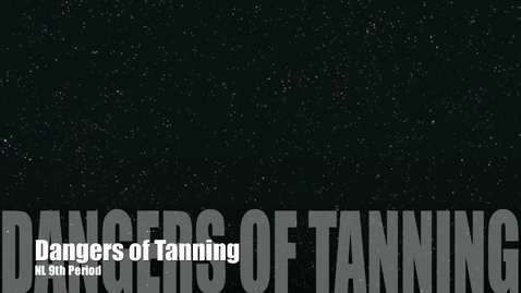 Thumbnail for entry Dangers of Tanning-in between classes