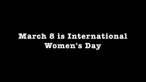 Thumbnail for entry International Women's Day