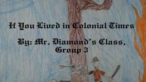 Thumbnail for entry If You Lived in Colonial Times, Group 3