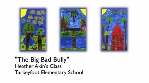 Thumbnail for entry The Big Bad Bully
