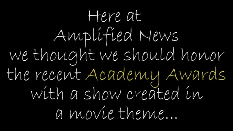 Thumbnail for entry 3-4-16 Amplified News presents: Announcements!