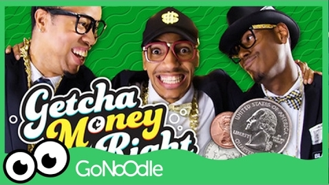 Thumbnail for entry Getcha Money Right - Blazer Fresh | GoNoodle