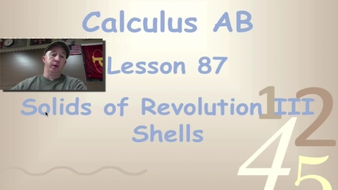 Thumbnail for entry Lynch - AP Calculus AB: Lesson 87