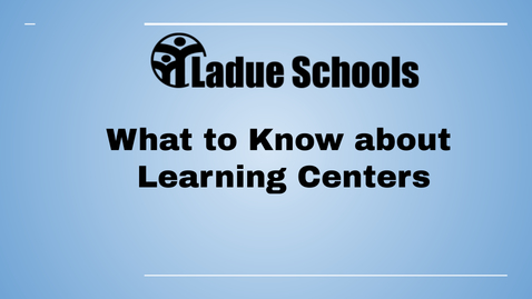 Thumbnail for entry What to Know about Learning Centers - Ladue Schools