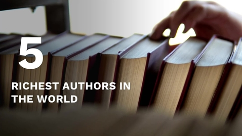 Thumbnail for entry Five richest authors in the world