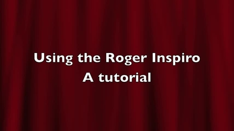 Thumbnail for entry Using a Roger Inspiro