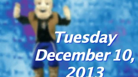 Thumbnail for entry Tuesday, December 10, 2013