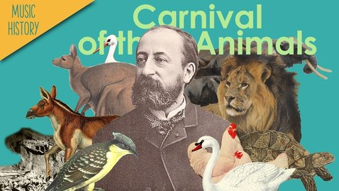 Thumbnail for entry Listener's Guide to Carnival of the Animals by Camille Saint-saens - Music History Crash Course