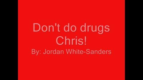 Thumbnail for entry Don't do Drugs
