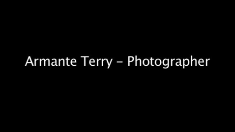 Thumbnail for entry Armante Terry Career Exploration & Video