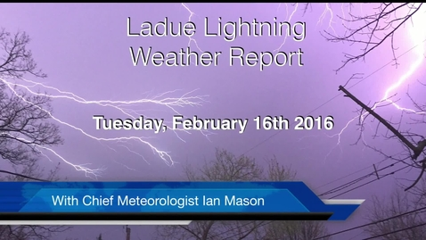Thumbnail for entry LHSTV Ladue Lightning Weather Forecast for Tuesday February 16th