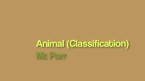Thumbnail for entry Mr. Parr Animal Classification