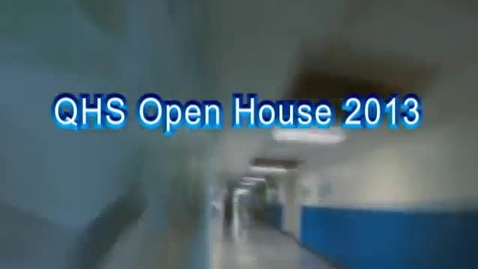 Thumbnail for entry 2013 QHS Open House