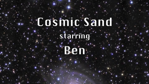 Thumbnail for entry Cosmic Sand