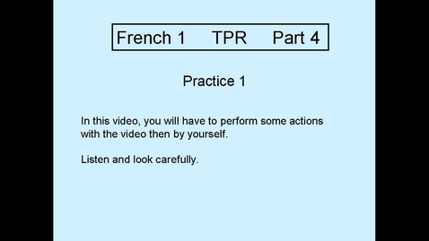 Thumbnail for entry TPR L1 Part 4  Practice 1
