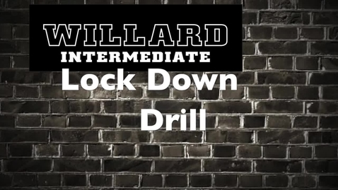 Thumbnail for entry  Lockdown Procedures for Willard Intermediate