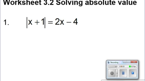 Thumbnail for entry 3.2 Absolute Value Equations