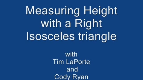 """Thumbnail for entry Sandown NORTH: """"Measuring Height witha Right Isosceles Triangle"""