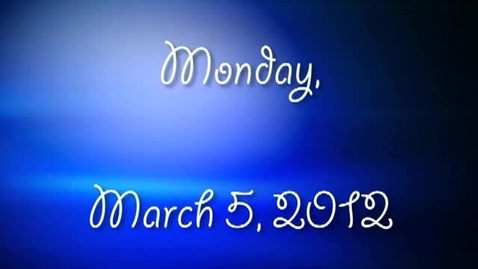 Thumbnail for entry Monday, March 5, 2012