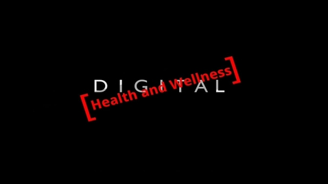 Thumbnail for entry Digital Health and Wellness