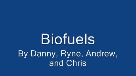 Thumbnail for entry Biofuel