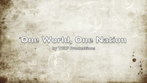 Thumbnail for entry One Nation, One World