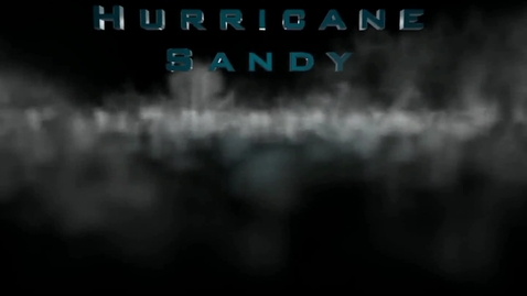 Thumbnail for entry Hurricane Sandy: The Memorial