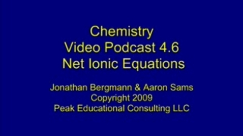 Thumbnail for entry Chem Reactions6 Net Ionic Equations