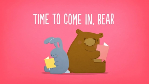 Thumbnail for entry Time to Come In, Bear: A Children's Story About Social Distancing