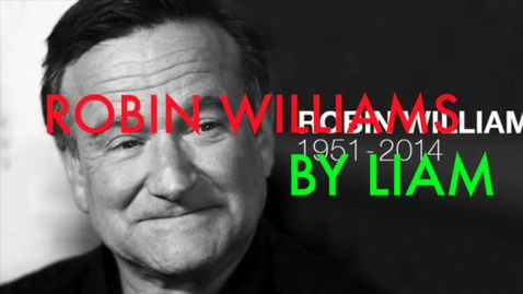 Thumbnail for entry Robin Williams By Liam