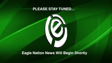 Thumbnail for entry Season 2, Episode 5 - Eagle Nation News