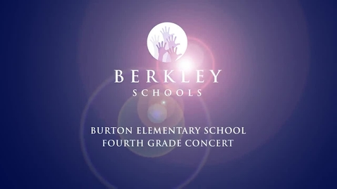 Thumbnail for entry 2014 Burton 4th Grade Concert - The Six Pillars of Character