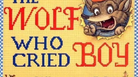 Thumbnail for entry The Wolf Who Cried Boy
