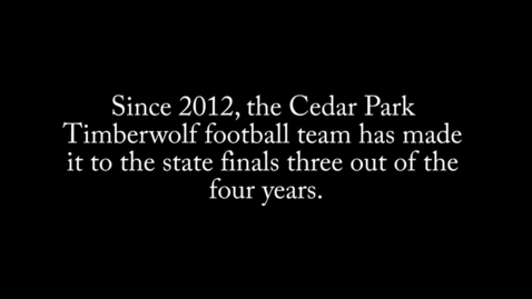 Thumbnail for entry State Championship Football Documentary_2015-2016