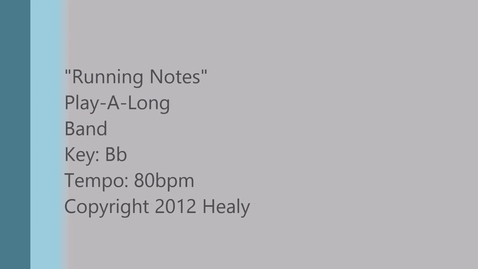 Thumbnail for entry Running Notes Play Along - Band