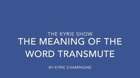"""Thumbnail for entry WordCast 2016: """"Transmute"""""""