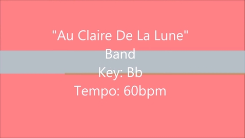 Thumbnail for entry Au Claire De La Lune -  Band