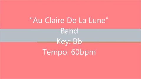 Thumbnail for entry Au Claire De La Lune -  Band