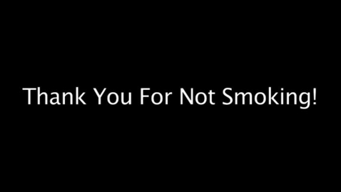 Thumbnail for entry Thanks for not smoking.