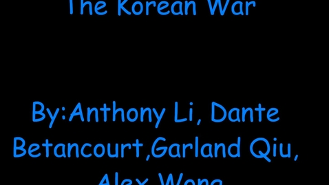 Thumbnail for entry HIstory of the Korean War