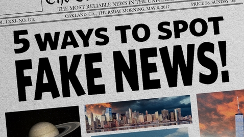 Thumbnail for entry Grade 6:  Assignment #1 - Second Video (5 Ways To Spot Fake News)