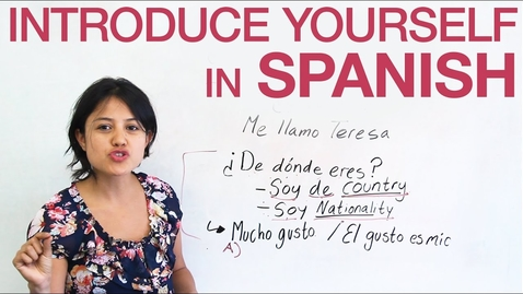 Thumbnail for entry How to introduce yourself in Spanish