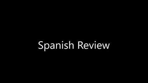 Thumbnail for entry 12th Prerecorded Spanish Class