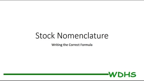 Thumbnail for entry Stock Nomenclature - Writing Formulas