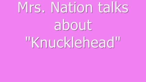 "Thumbnail for entry MWMS Book Talk-""Knucklehead"""