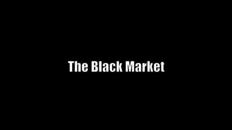 Thumbnail for entry Black Market Economy