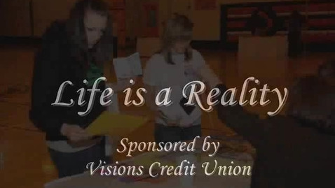 Thumbnail for entry Life is a Reality
