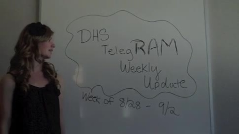 Thumbnail for entry DHS Telegram Weekly Update