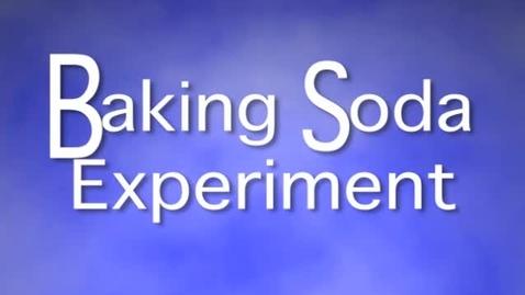 Thumbnail for entry Baking Soda Experiment