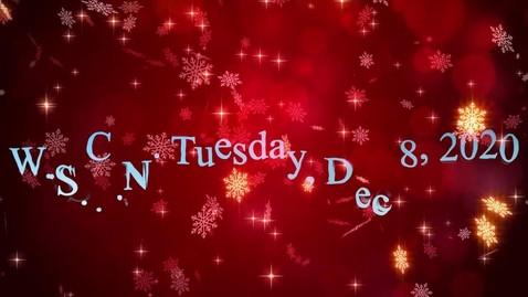 Thumbnail for entry WSCN - Tuesday, December 8th, 2020